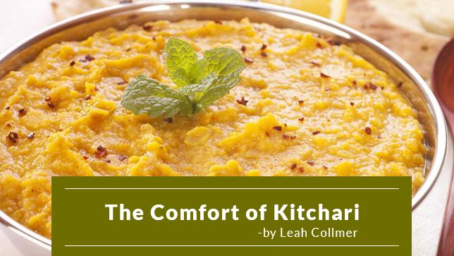 The Comfort of Kitchari