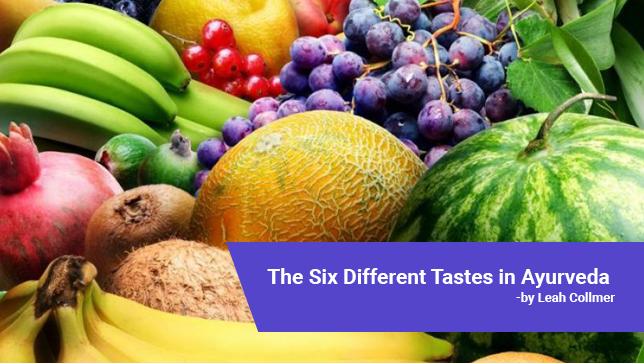 The-Six-Different-Tastes-in-Ayurveda